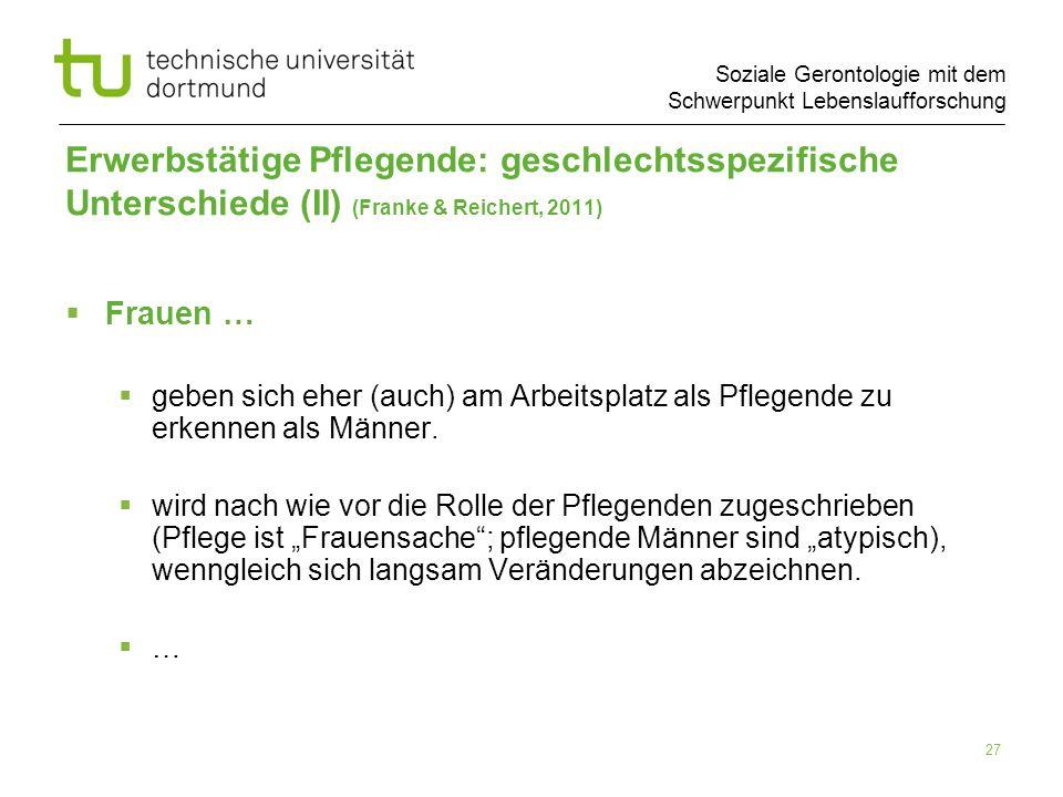 Erwerbstätige Pflegende: geschlechtsspezifische Unterschiede (II) (Franke & Reichert, 2011)
