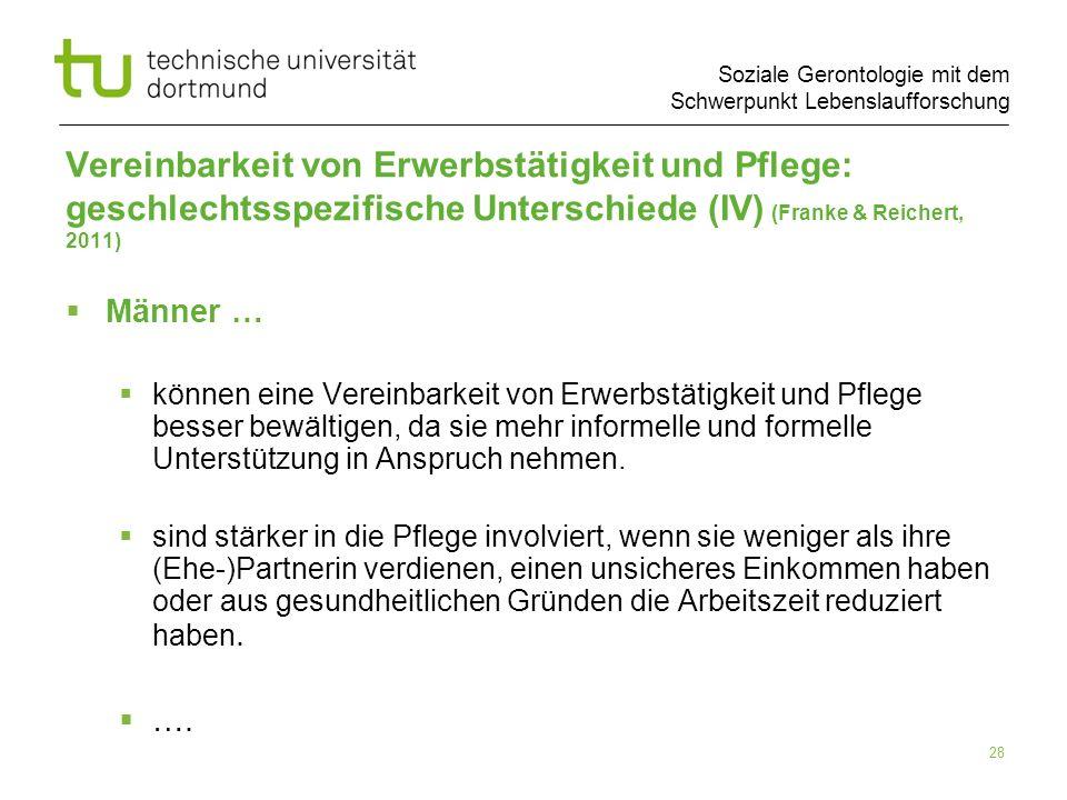 Vereinbarkeit von Erwerbstätigkeit und Pflege: geschlechtsspezifische Unterschiede (IV) (Franke & Reichert, 2011)