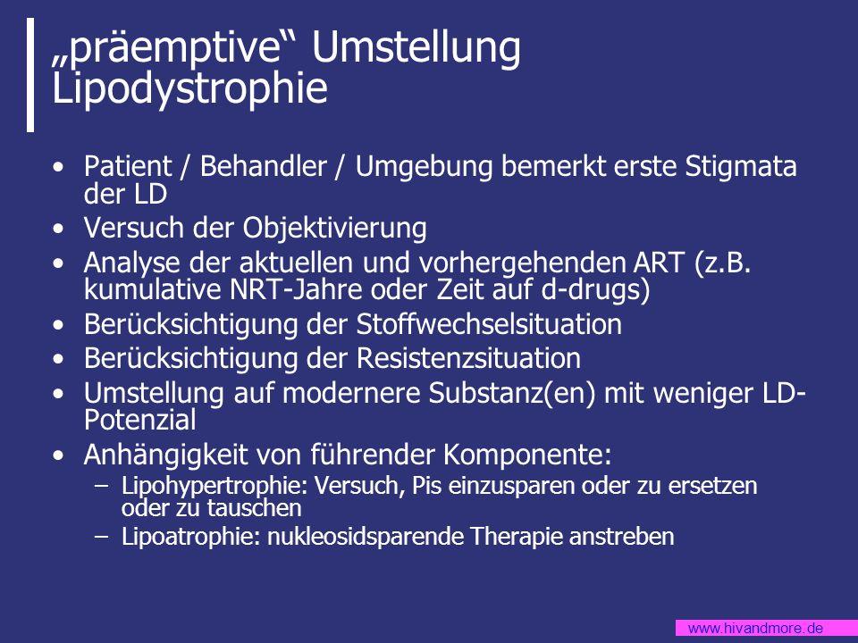 """""""präemptive Umstellung Lipodystrophie"""