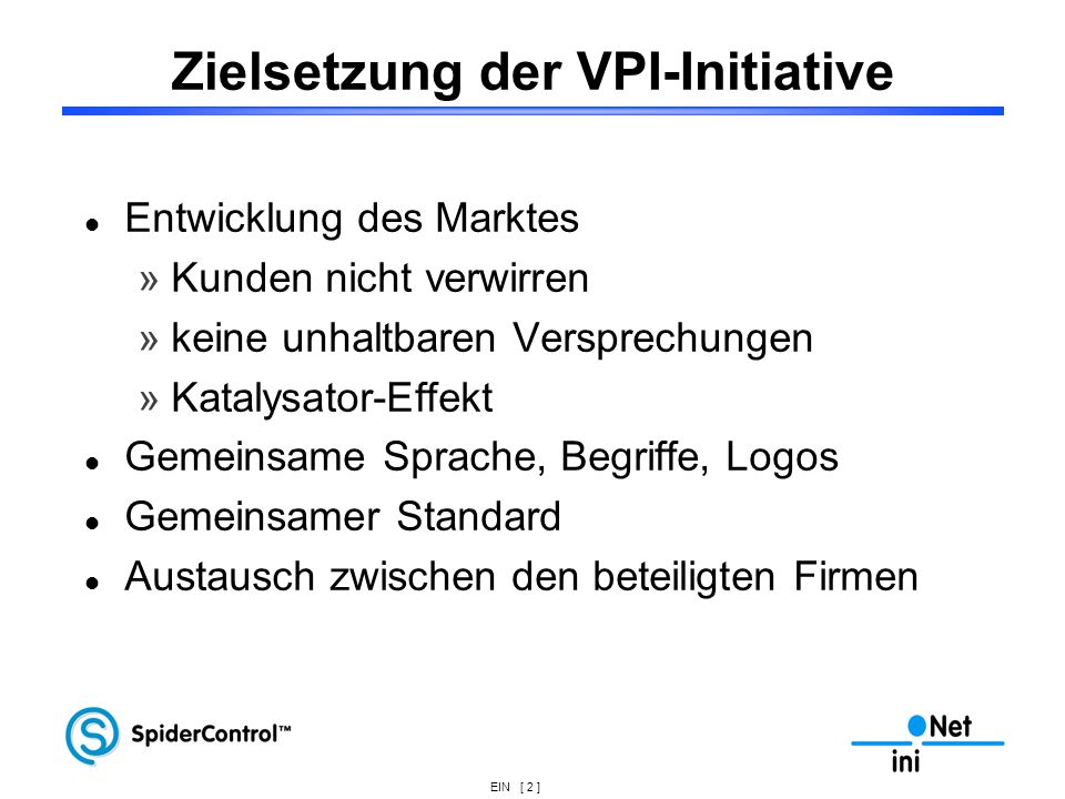 Zielsetzung der VPI-Initiative