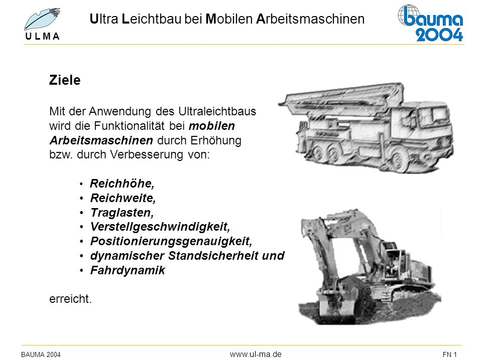Ultra Leichtbau bei Mobilen Arbeitsmaschinen