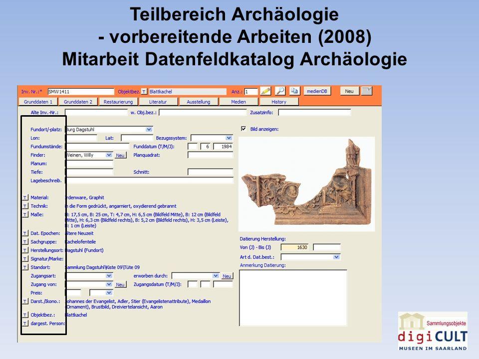 Teilbereich Archäologie - vorbereitende Arbeiten (2008)