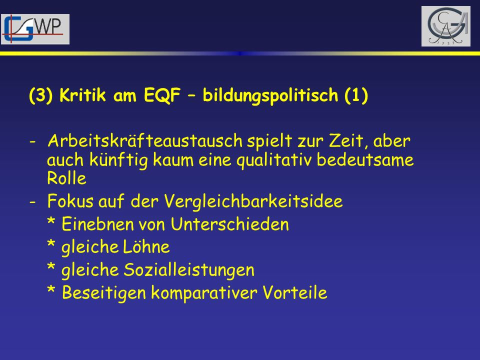 (3) Kritik am EQF – bildungspolitisch (1)