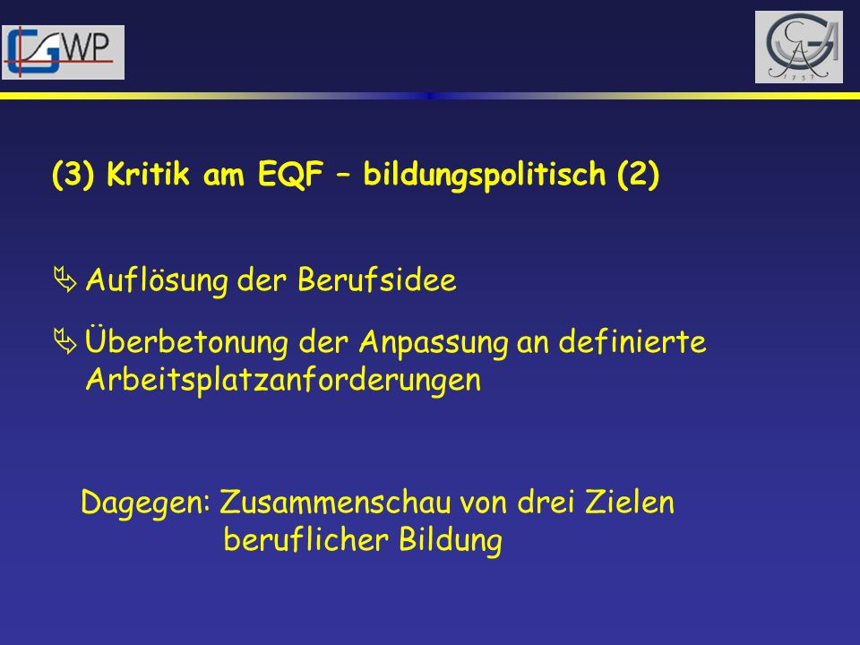 (3) Kritik am EQF – bildungspolitisch (2)