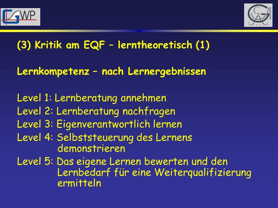 (3) Kritik am EQF – lerntheoretisch (1)