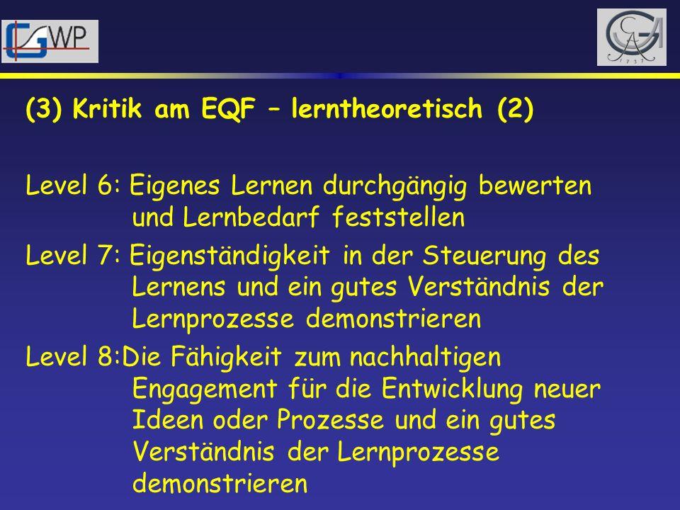 (3) Kritik am EQF – lerntheoretisch (2)