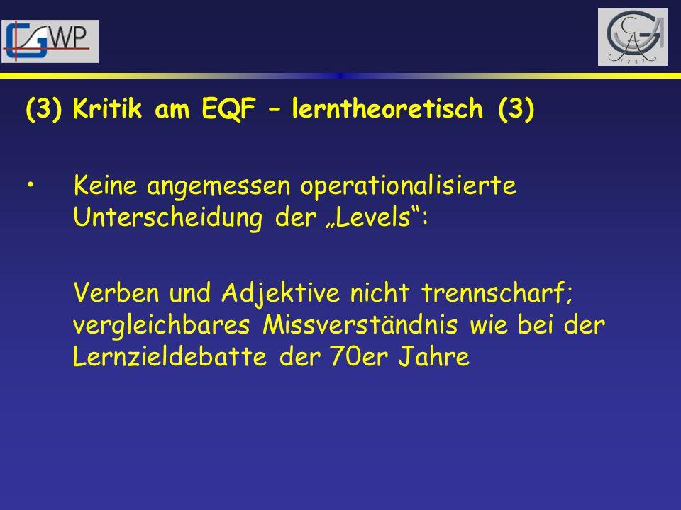 (3) Kritik am EQF – lerntheoretisch (3)