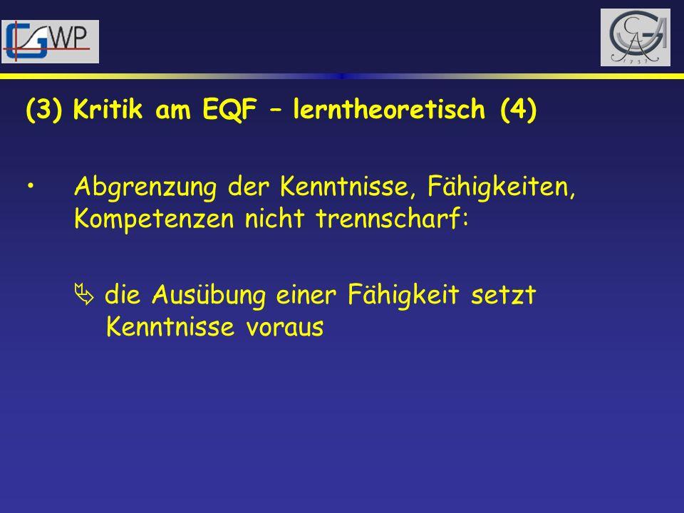 (3) Kritik am EQF – lerntheoretisch (4)