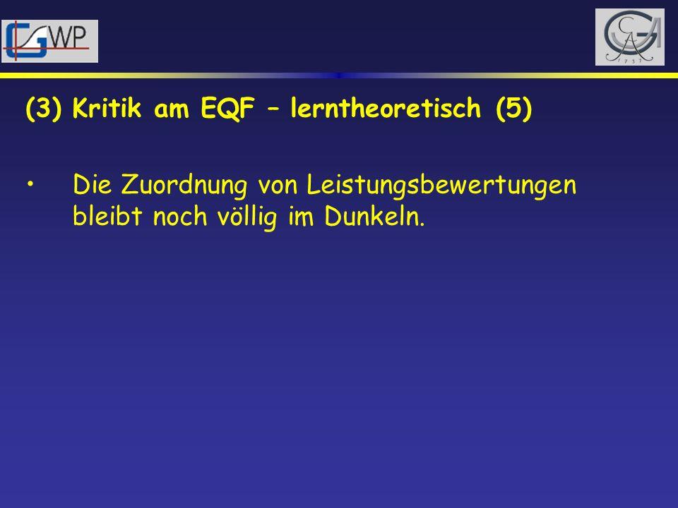 (3) Kritik am EQF – lerntheoretisch (5)