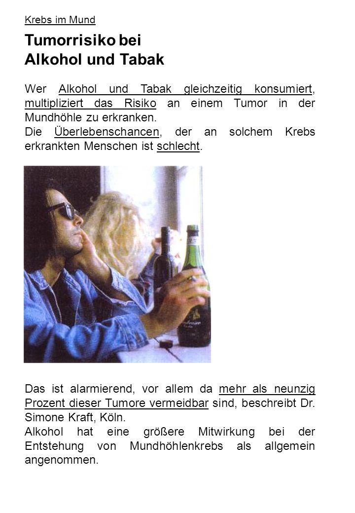 Tumorrisiko bei Alkohol und Tabak
