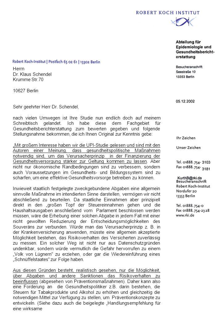 Herrn Dr. Klaus Schendel. Krumme Str.70. 10627 Berlin. Sehr geehrter Herr Dr. Schendel,