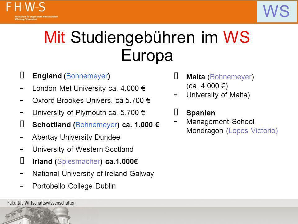 Mit Studiengebühren im WS Europa