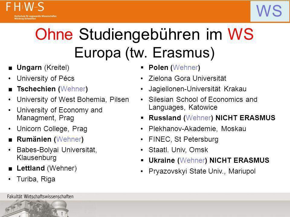 Ohne Studiengebühren im WS Europa (tw. Erasmus)