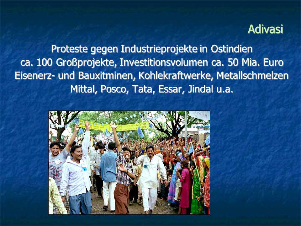 Adivasi Proteste gegen Industrieprojekte in Ostindien
