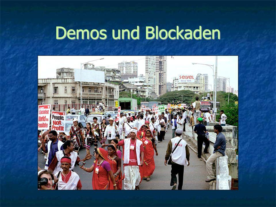 Demos und Blockaden
