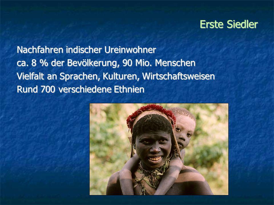 Erste Siedler Nachfahren indischer Ureinwohner