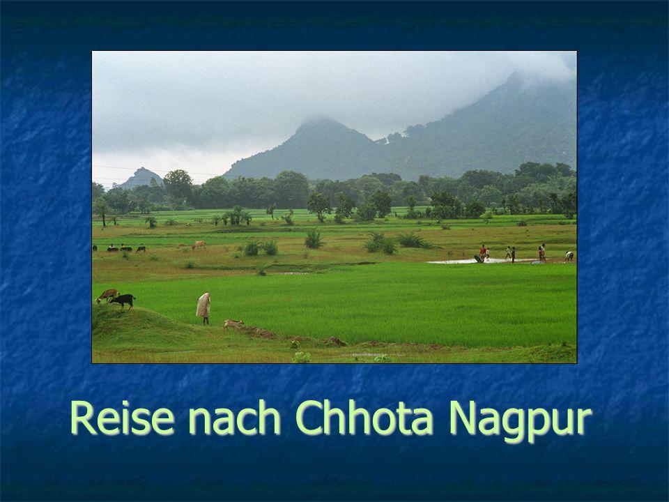 Reise nach Chhota Nagpur