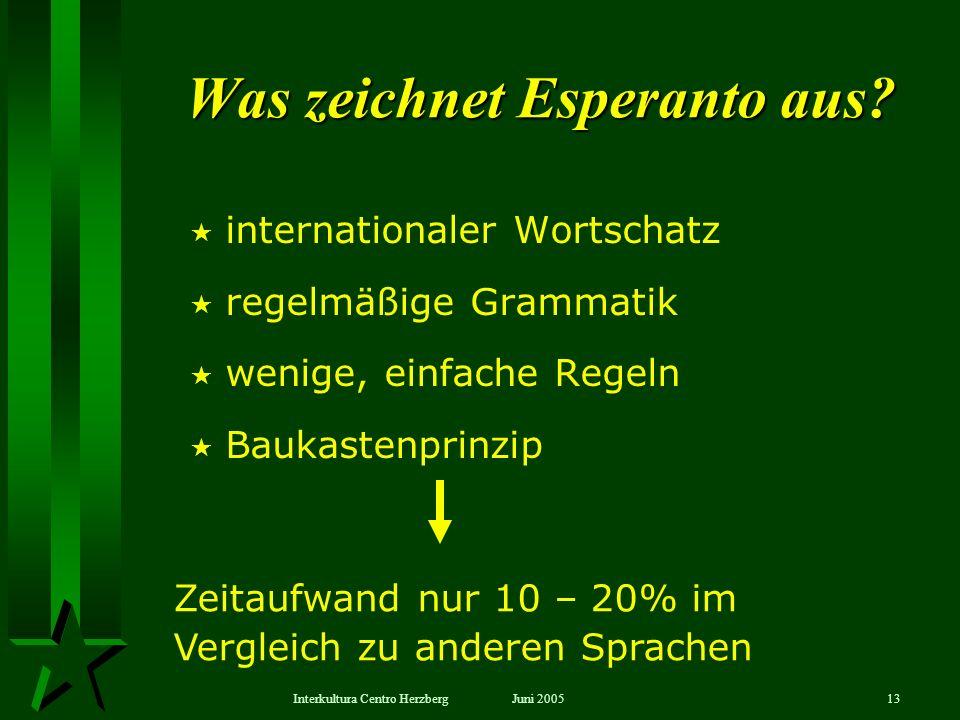 Was zeichnet Esperanto aus