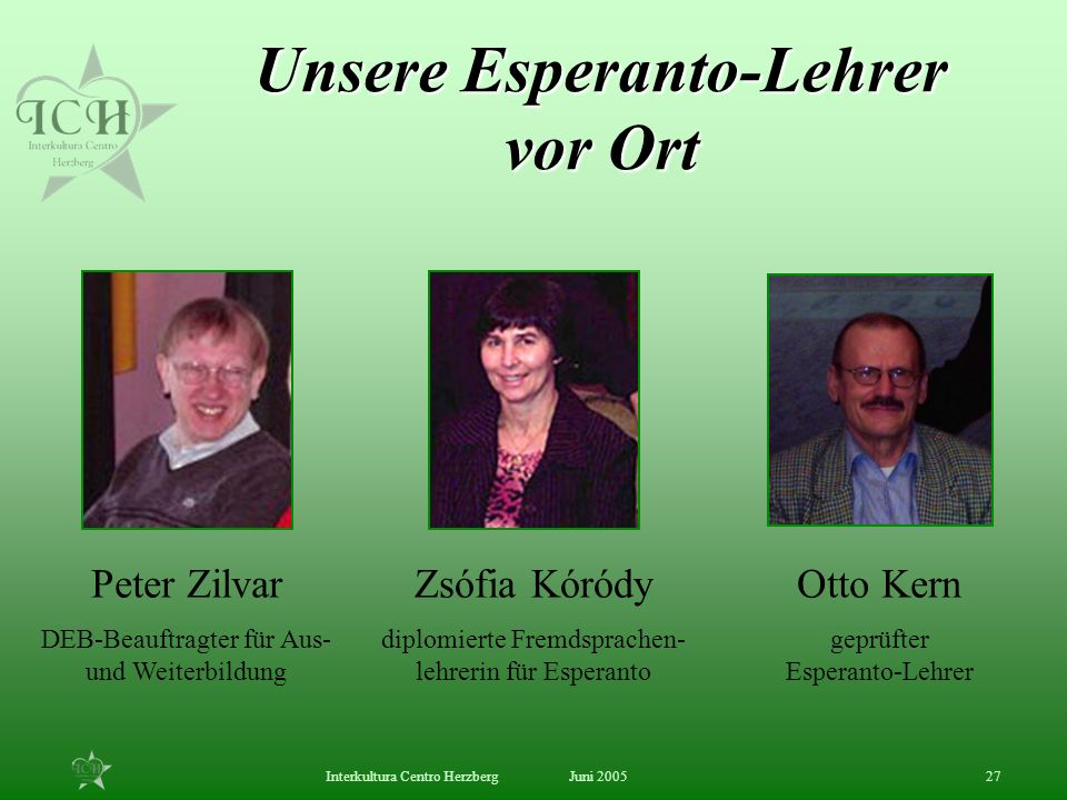 Unsere Esperanto-Lehrer vor Ort