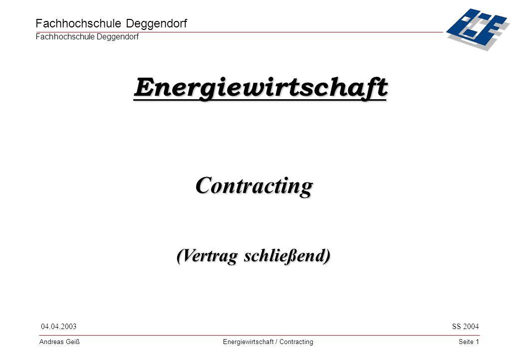 Energiewirtschaft Contracting (Vertrag schließend) 04.04.2003 SS 2004