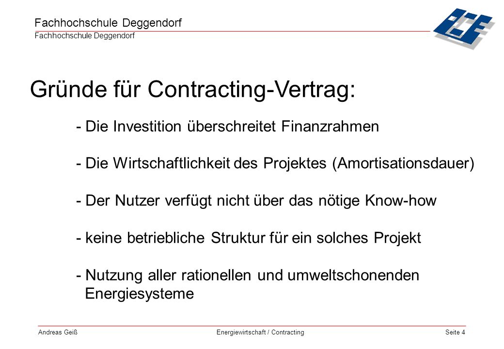 Gründe für Contracting-Vertrag: