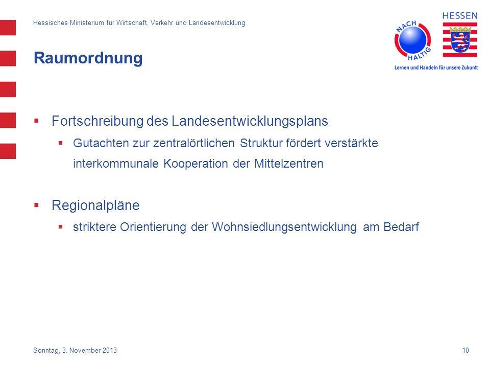 Raumordnung Fortschreibung des Landesentwicklungsplans Regionalpläne