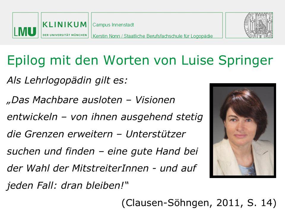 Epilog mit den Worten von Luise Springer