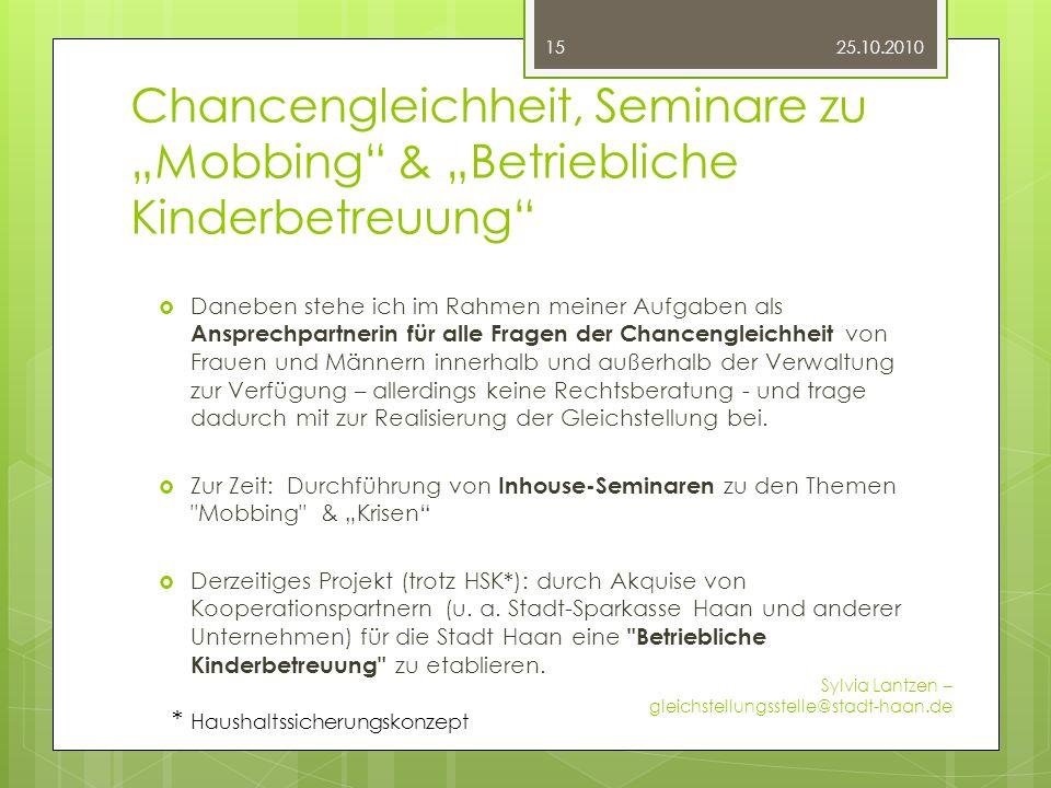 """25.10.2010 Chancengleichheit, Seminare zu """"Mobbing & """"Betriebliche Kinderbetreuung"""