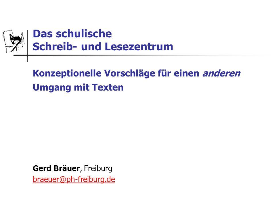 Gerd Bräuer, Freiburg braeuer@ph-freiburg.de