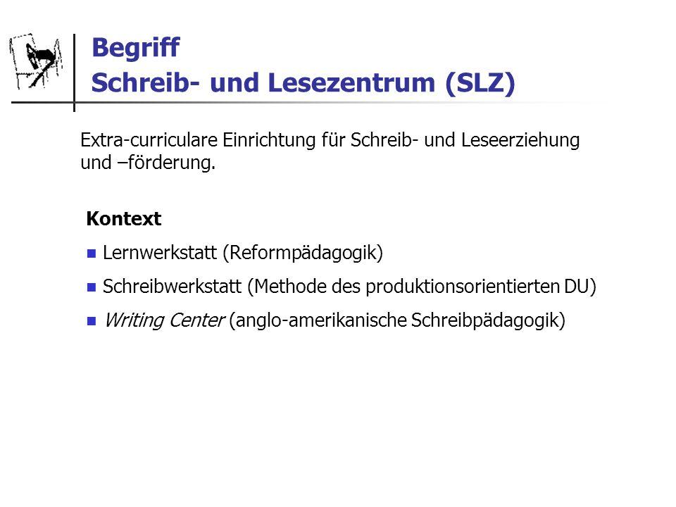 Begriff Schreib- und Lesezentrum (SLZ)