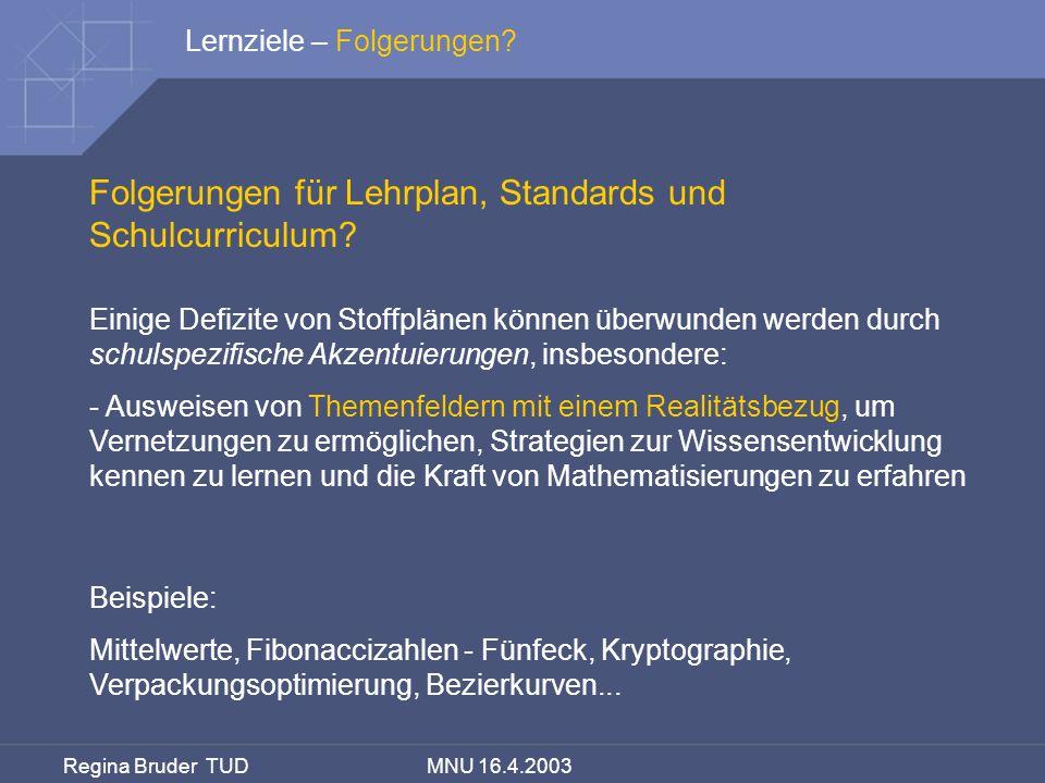 Folgerungen für Lehrplan, Standards und Schulcurriculum