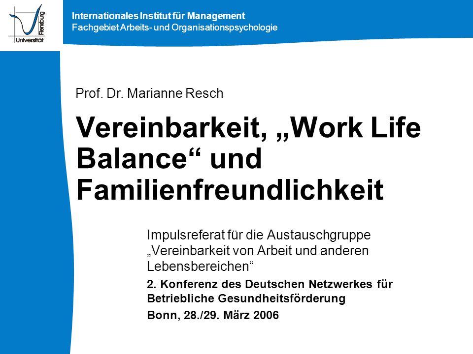 """Vereinbarkeit, """"Work Life Balance und Familienfreundlichkeit"""