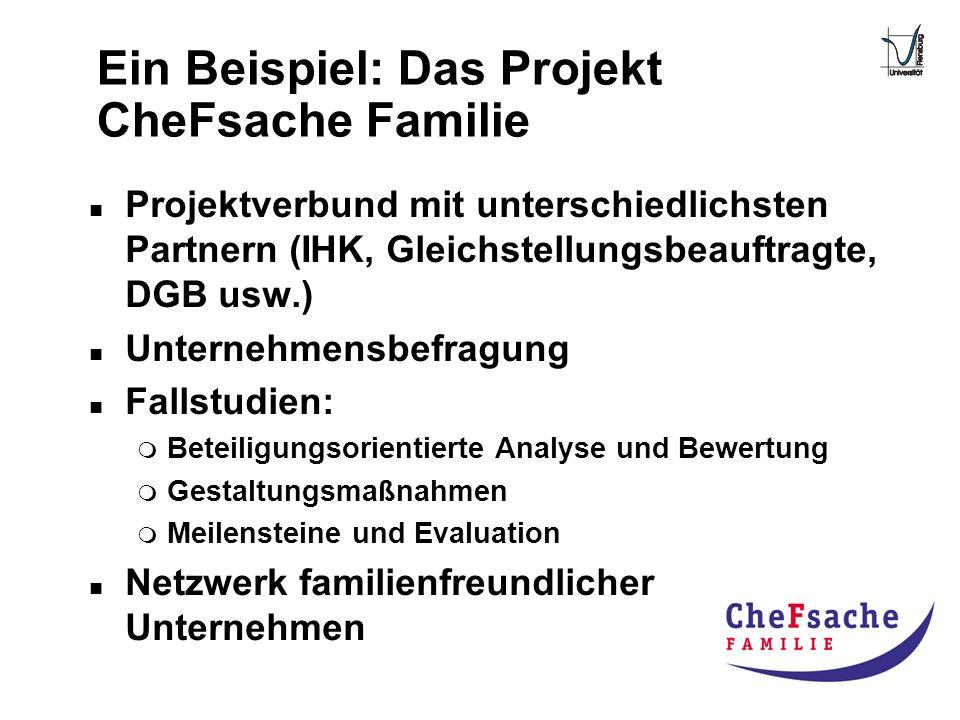 Ein Beispiel: Das Projekt CheFsache Familie