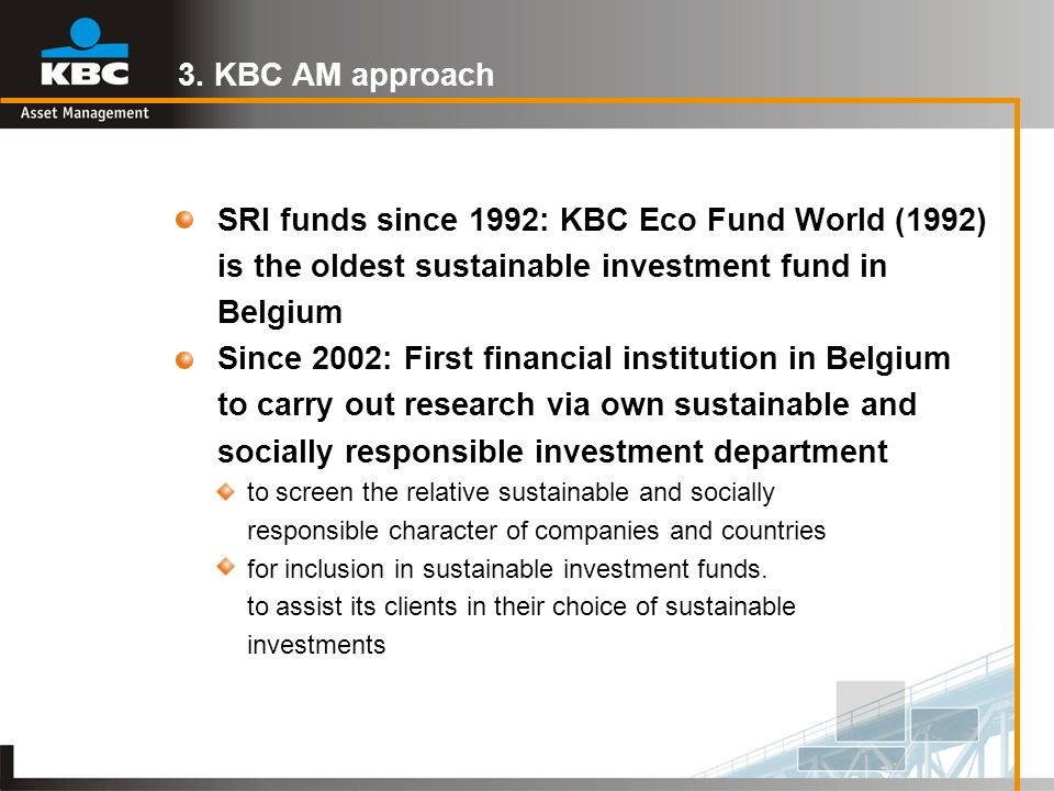 SRI funds since 1992: KBC Eco Fund World (1992)