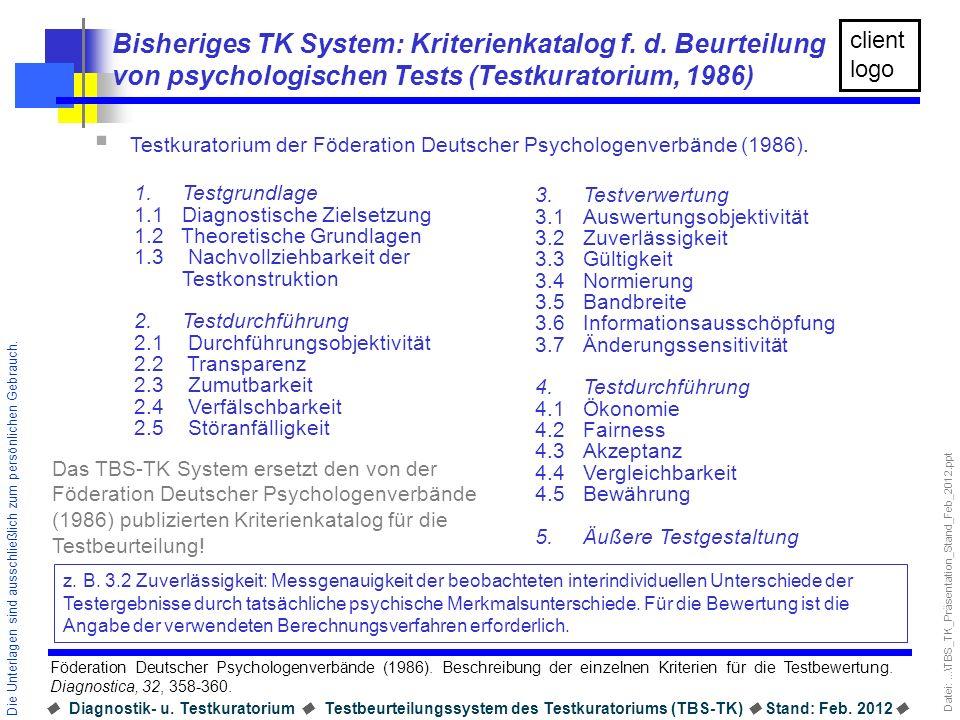 Bisheriges TK System: Kriterienkatalog f. d