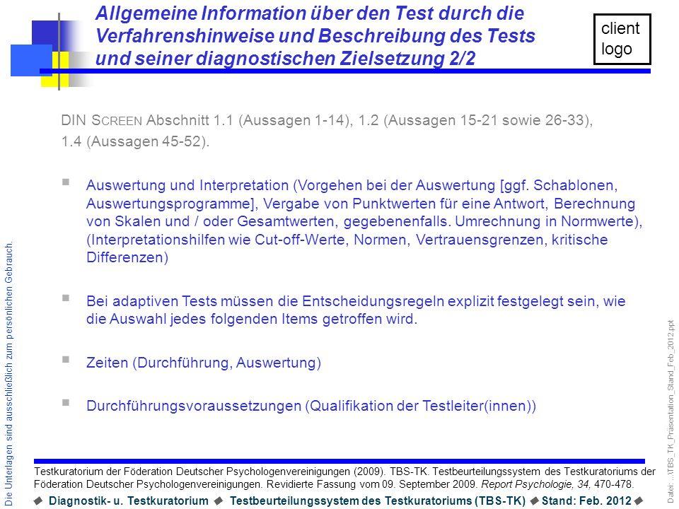 Allgemeine Information über den Test durch die Verfahrenshinweise und Beschreibung des Tests und seiner diagnostischen Zielsetzung 2/2