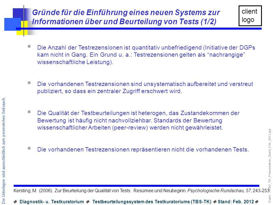Gründe für die Einführung eines neuen Systems zur Informationen über und Beurteilung von Tests (1/2)