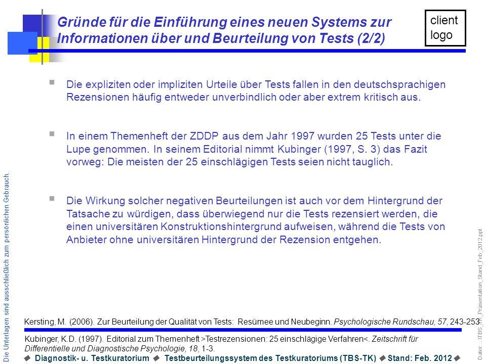 Gründe für die Einführung eines neuen Systems zur Informationen über und Beurteilung von Tests (2/2)
