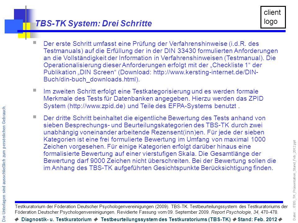 TBS-TK System: Drei Schritte