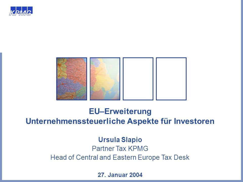 EU–Erweiterung Unternehmenssteuerliche Aspekte für Investoren