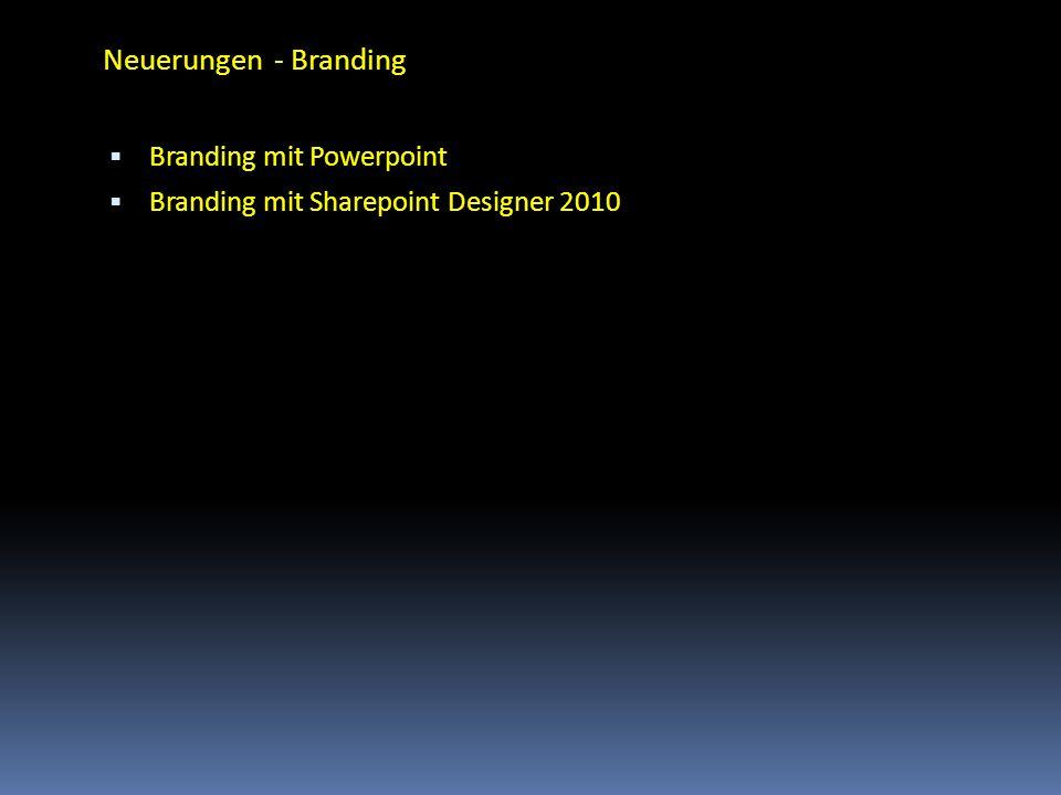 Neuerungen - Branding Branding mit Powerpoint