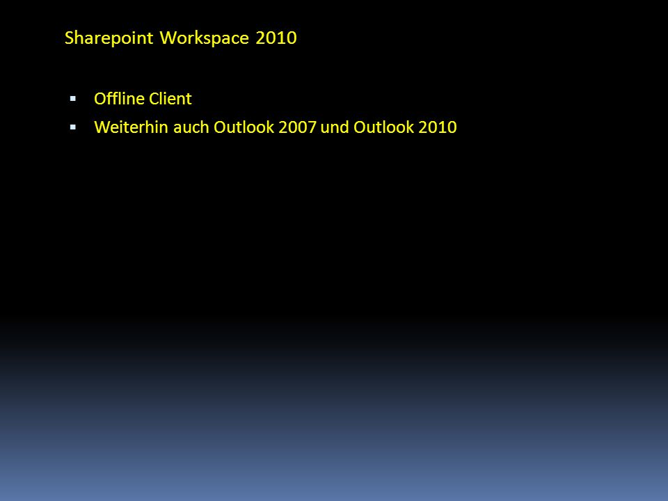 Sharepoint Workspace 2010 Offline Client