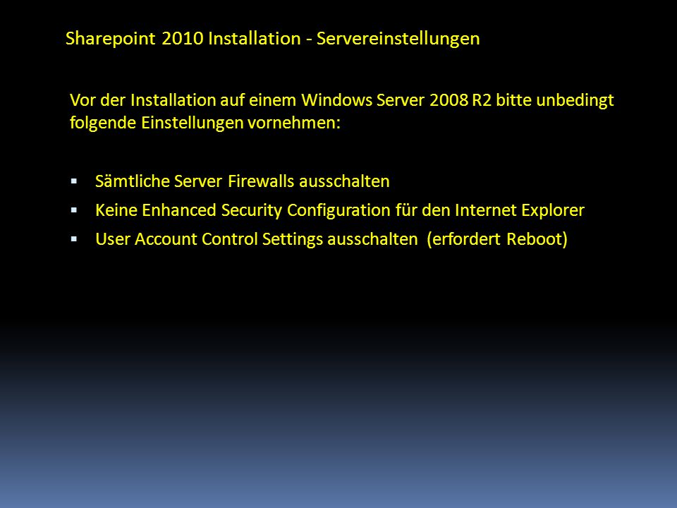 Sharepoint 2010 Installation - Servereinstellungen