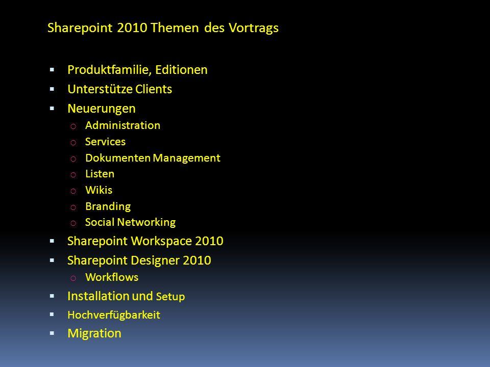 Sharepoint 2010 Themen des Vortrags