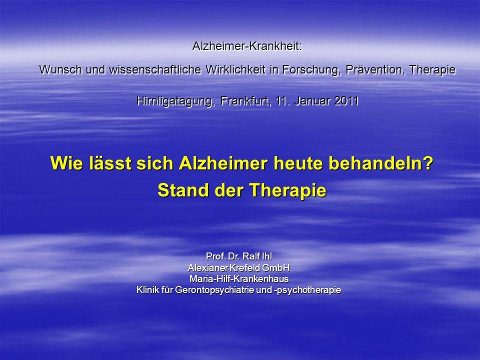Wie lässt sich Alzheimer heute behandeln Stand der Therapie
