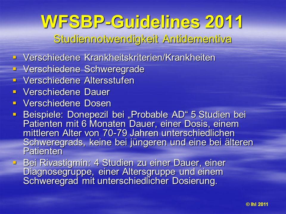 WFSBP-Guidelines 2011 Studiennotwendigkeit Antidementiva