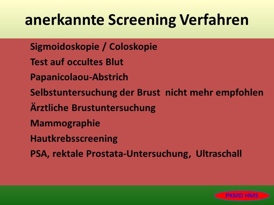 anerkannte Screening Verfahren