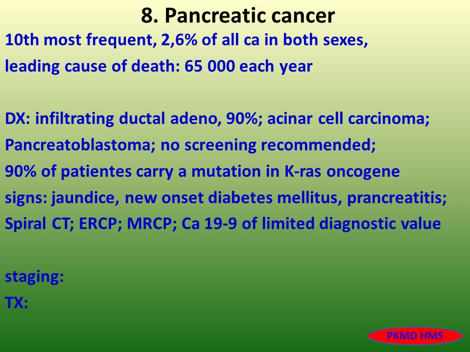 8. Pancreatic cancer