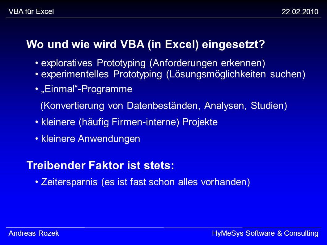Wo und wie wird VBA (in Excel) eingesetzt