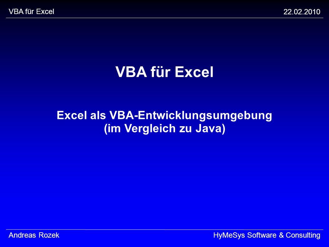 Excel als VBA-Entwicklungsumgebung (im Vergleich zu Java)